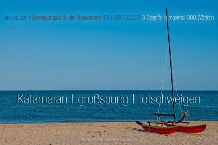 2020-05-16 ABC-Etüden Katamaran - grossspurig - totschweigen (1)