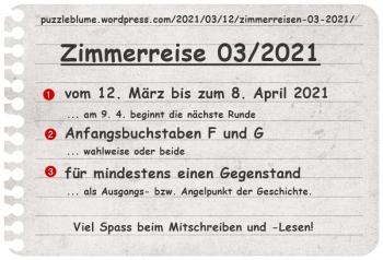 2021-03-11 Zimmerreise 03-2021 F+G | Veröffentlicht 2021/02/12 in 'Einladung zu den Zimmerreisen 03/2021'